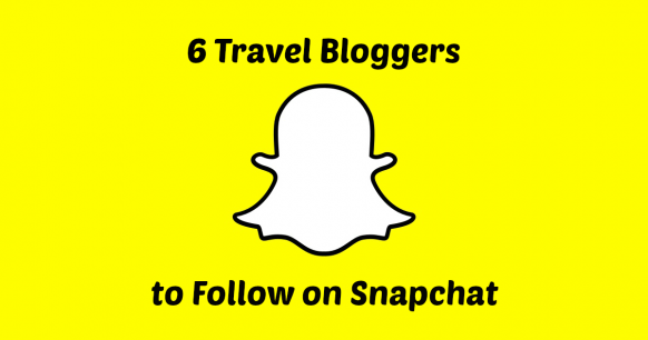 6 Travel Bloggers to Follow on Snapchat Featured Image