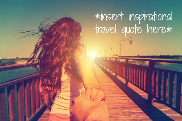The Best Travel Quotes that Sum Up Why We Travel Featured Image