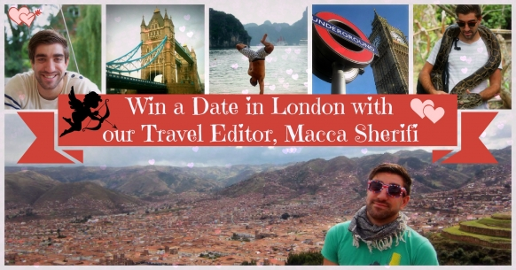Win a Date in London with our Travel Editor, Macca Sherifi Featured Image